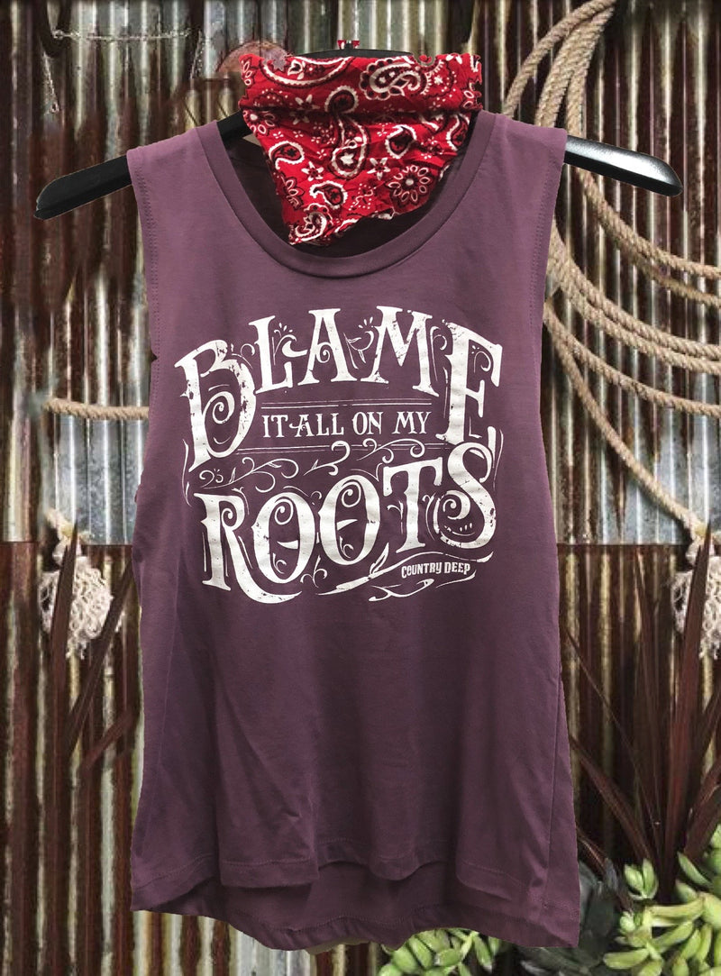 Blame It All On My Roots Muscle Tank Top
