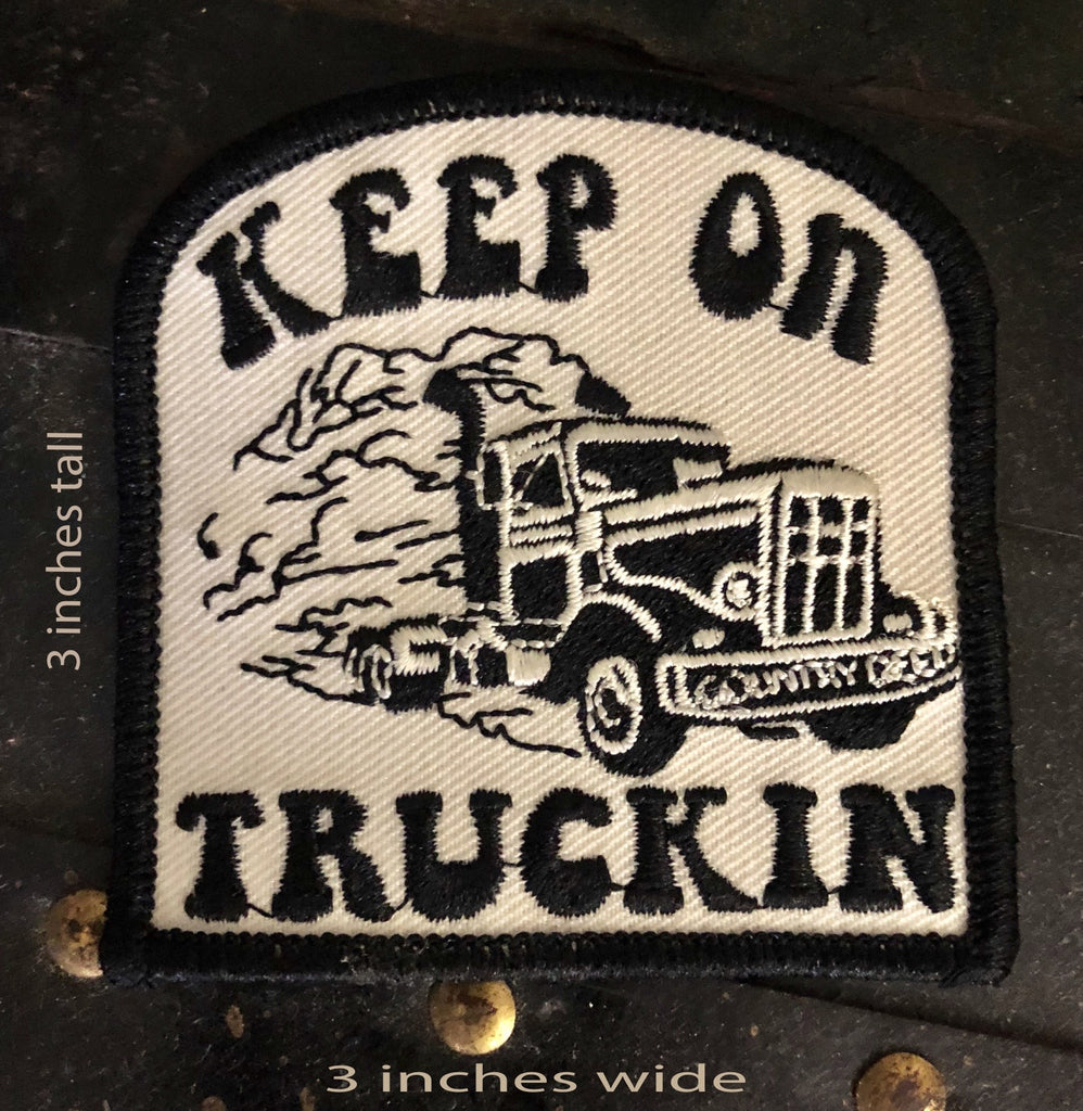 Keep On Truckin Patch