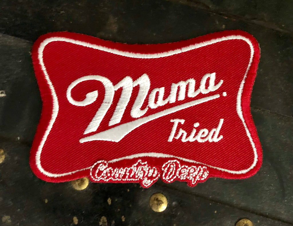 Mama Tried Patch