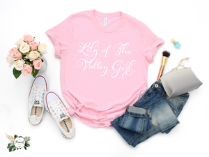 """Lily of The Valley Girl"" T-Shirt Wht"