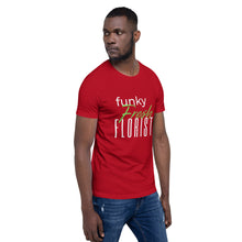 "Load image into Gallery viewer, ""Funky Fresh Florist"" Unisex T-Shirt"