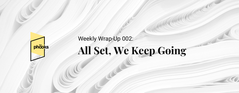 Weekly Wrap-Up 002
