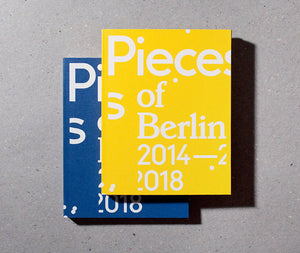 Pieces of Berlin 2014-2018
