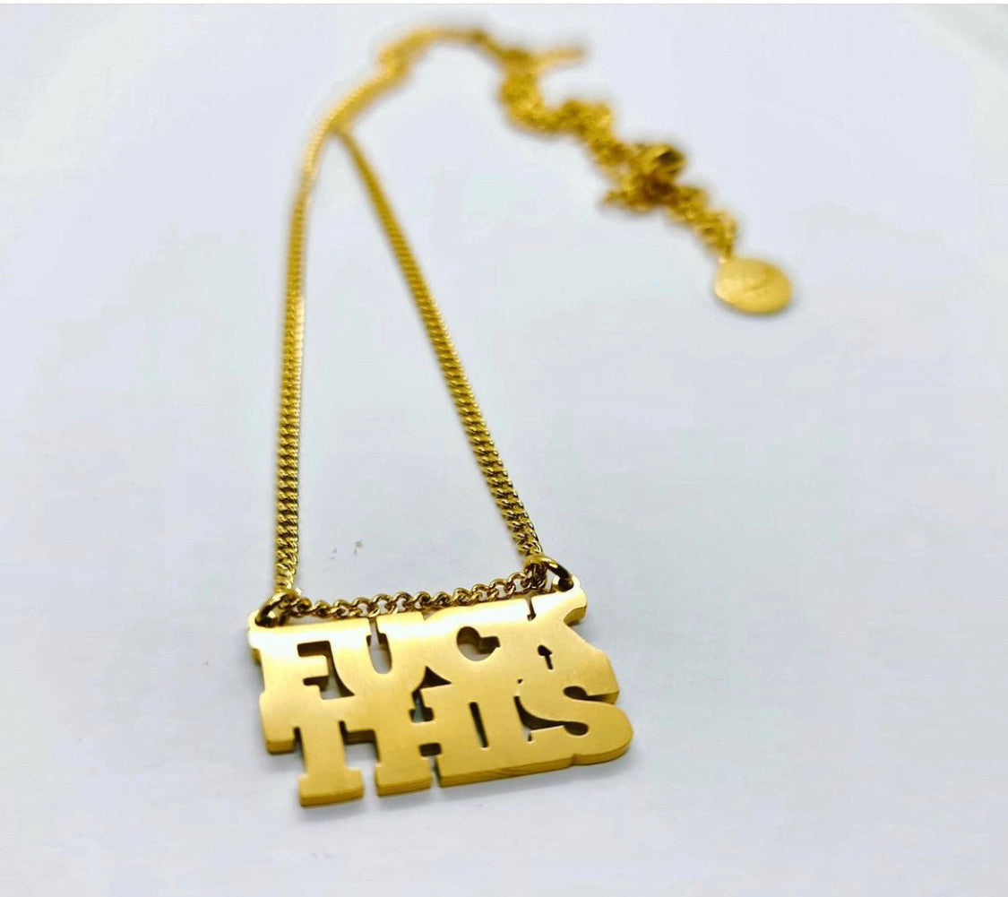 Fuck This Necklace
