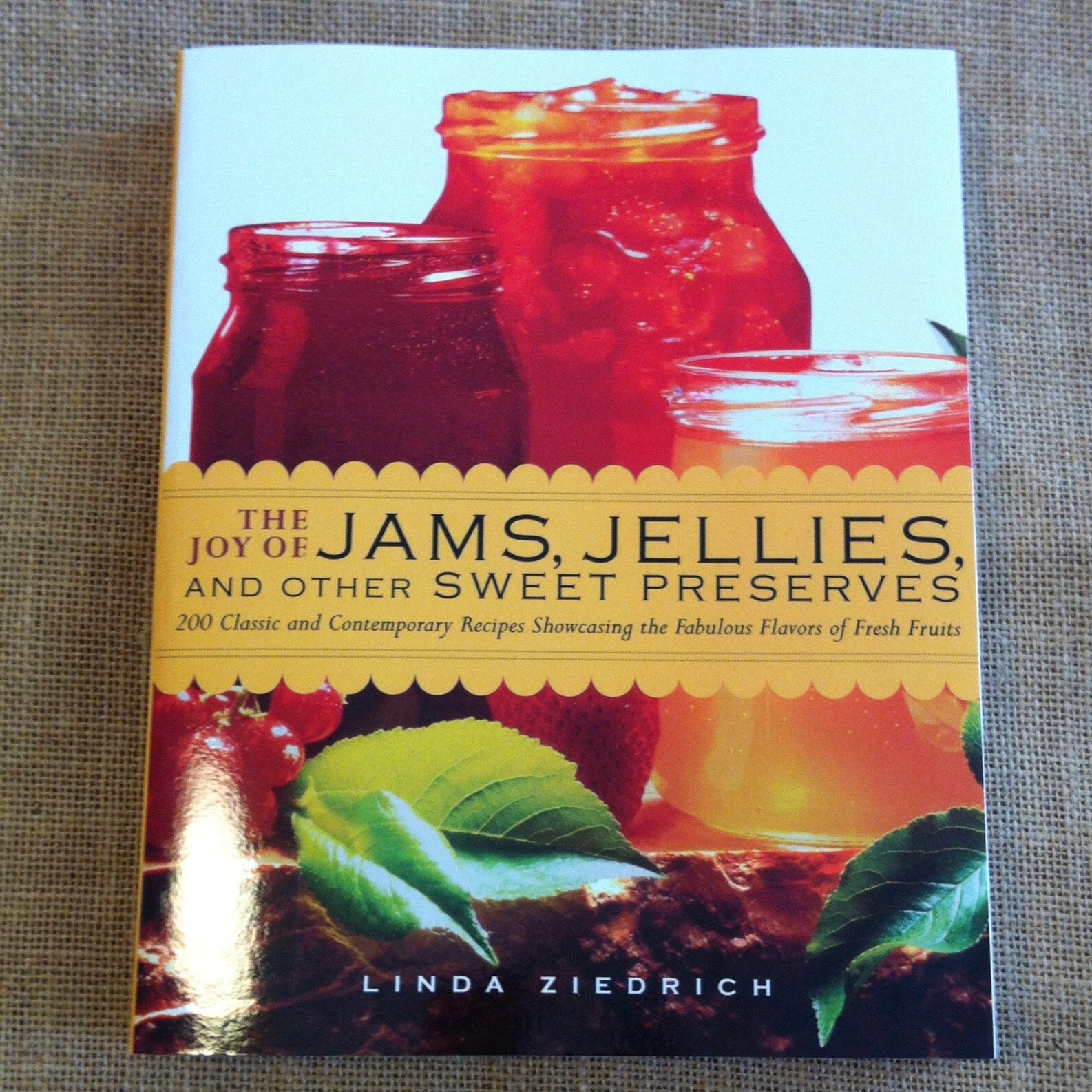 The Joy of Jams, Jellies, and Other Sweet Preserves