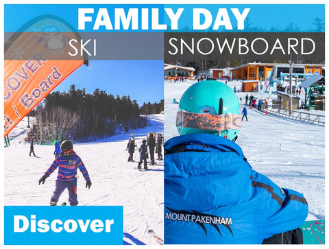 FAMILY DAY Ski or Snowboard DISCOVER Lessons (ages 6+)