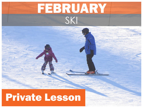 FEBRUARY WEEKEND Private SKI Lesson AGES 3-6