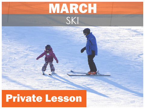 MARCH WEEKDAY Private SKI Lesson