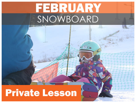 FEBRUARY EVENING Private SNOWBOARD Lesson