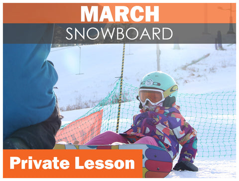 MARCH WEEKEND Private SNOWBOARD Lesson