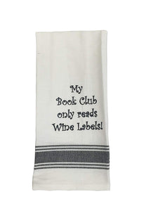 TOWEL: My Book Club Only Reads Wine Labels.