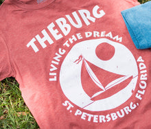Load image into Gallery viewer, T Shirt Living the Dream St Petersburg FL - The Burg Sailboat