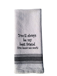Towel: You'll Always Be My Best Friend