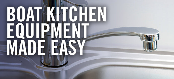 Essential Galley Gear: Boat Kitchen Equipment Made Easy