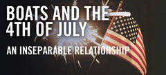 Boats and the 4th of July: An Inseparable Relationship