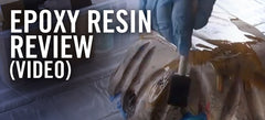 Epoxy Resin Review-  Better Boat Crystal Clear Epoxy [VIDEO]