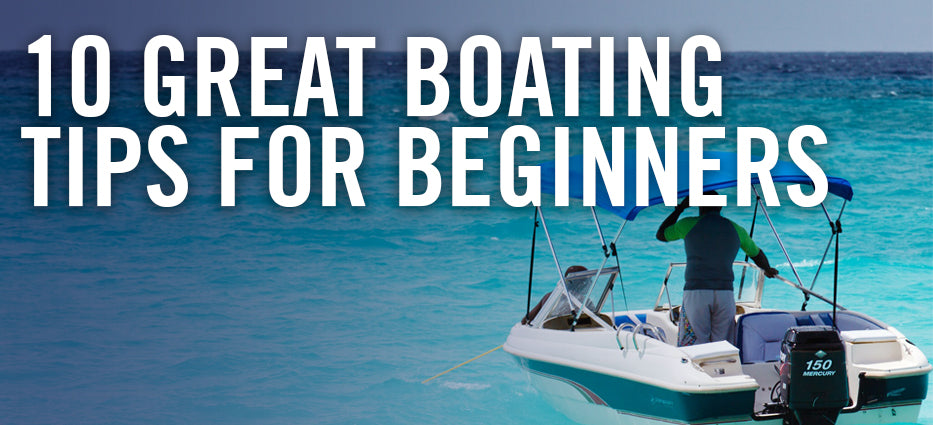 Best Boating Tips for Beginners