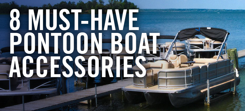 What to buy for pontoon boats