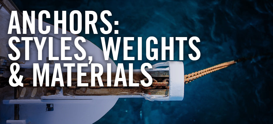 Anchors-Styles-Weights-and-Materials