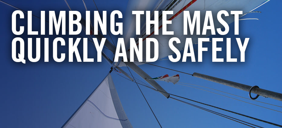How to climb a boat or sail mast