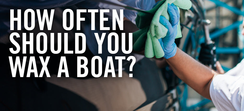 How frequently should I wax my car or boat