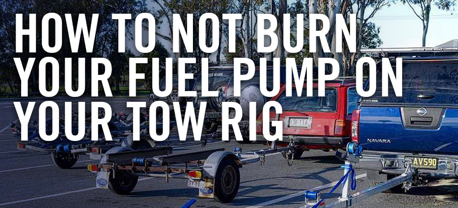 How to not Burn Out Your Tow Rig