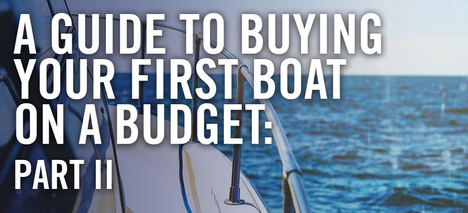 How to buy a boat on a budget
