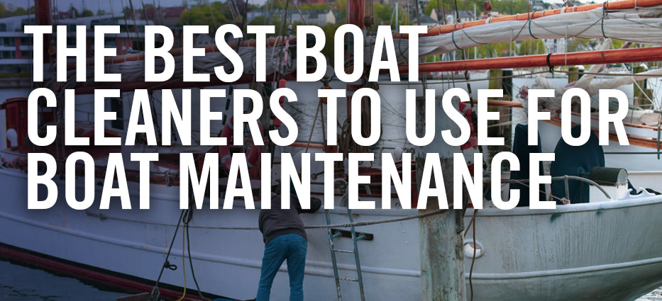 What are the best cleaners to clean boat scum