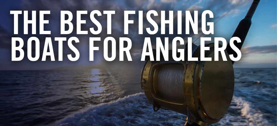 What are the best fishing boats that hold poles