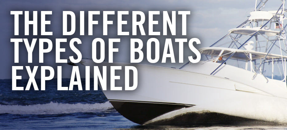 What are the different kinds of boats