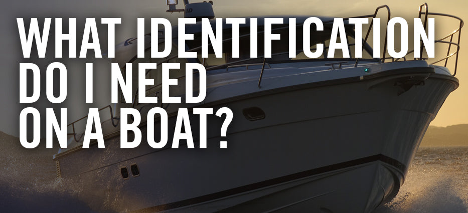 What ID docs do I need to carry when boating