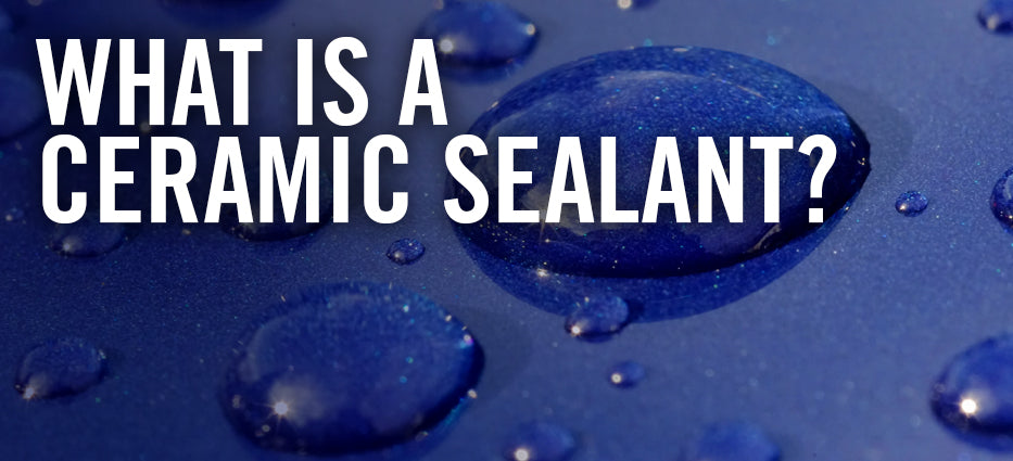 What is a Ceramic Sealant?
