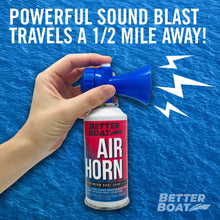 Load image into Gallery viewer, Better Boat Air Horn 3.5oz Half Mile Heard