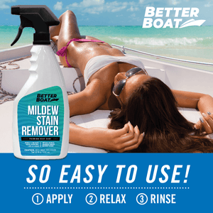 Better Boat Stain And Mildew Remover Relaxing