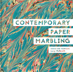 Contemporary Paper Marbling - Book by Lucy McGrath