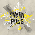 Preorder Twin Pigs - Chaos, Baby! (yellow vinyl) LP
