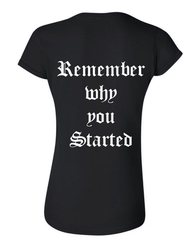 Women- Remember why you started
