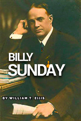 Billy Sunday - William T. Ellis - ebook