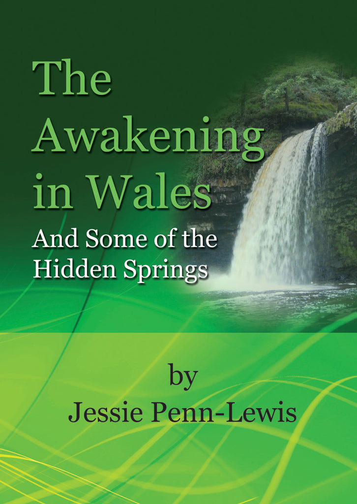 The Awakening in Wales - Jessie Penn-Lewis - eBook