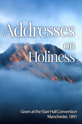 Addresses on Holiness 1891 - ebook