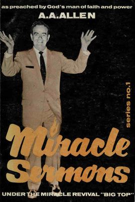 Miracle Sermons - A. A. Allen - eBook