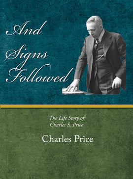And Signs Followed - Charles Price - eBook