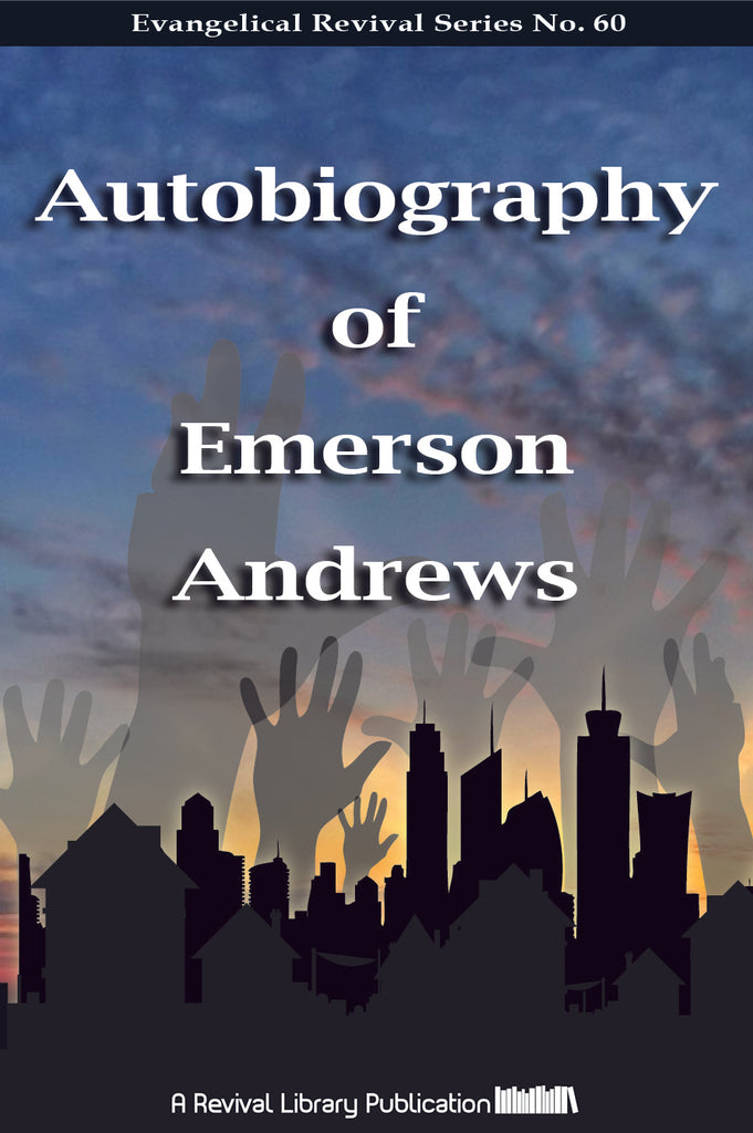 Autobiography of Emerson Andrews - Emerson Andrews - ebook