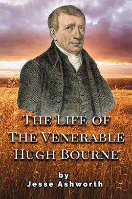 The Life of the Venerable Hugh Bourne - Jesse Ashworth - eBook