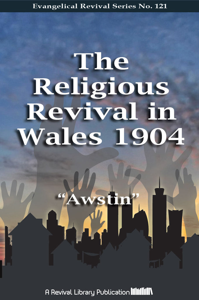 The Religious Revival in Wales - Awstin - eBook