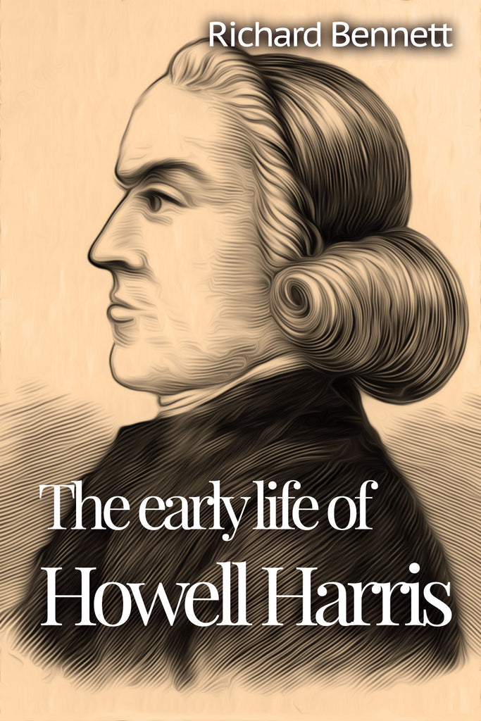 Richard Bennett - The Early Life of Howell Harris - ebook