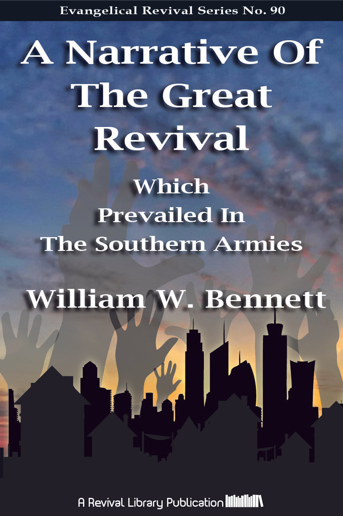 A Narrative of the Great Revival which Prevailed in the Southern Armies - William W. Bennett - ebook