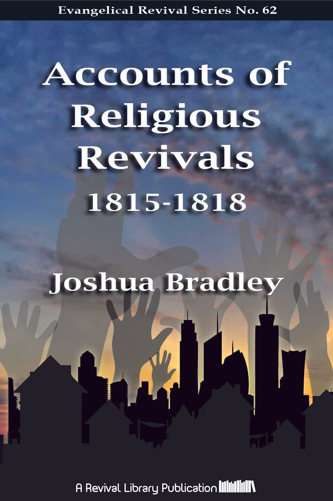 Accounts of Religious Revivals - Joshua Bradley - ebook