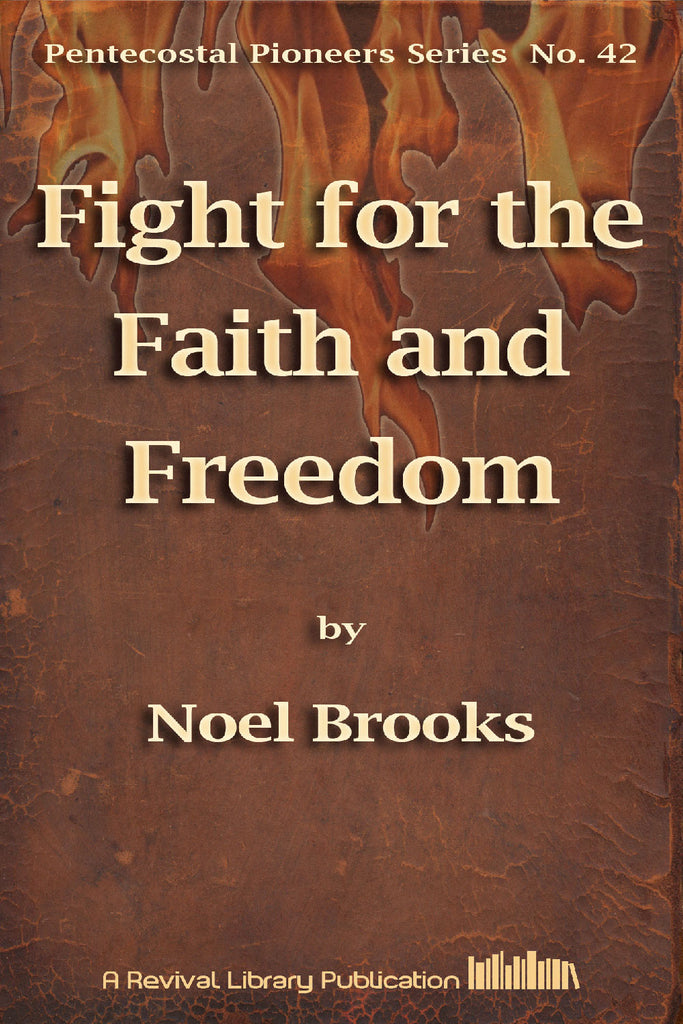 Fight for the Faith and Freedom - Noel Brooks - ebook