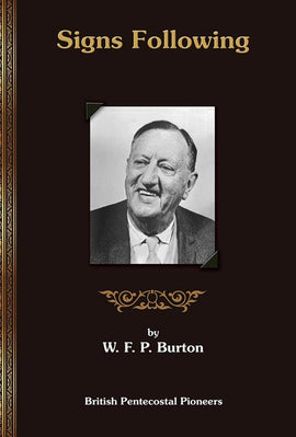 Signs Following - W. F. P. Burton - eBook
